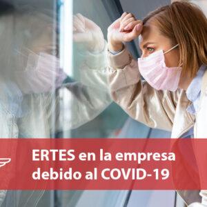 ERTES en la empresa debido al COVID-19